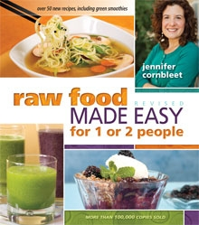 Raw Food Made Easy Revised—Birth of the Next Best-Seller Plus a raw Blackberry Crisp Recipe!